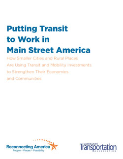 Putting Transit to Work in Mainstream America